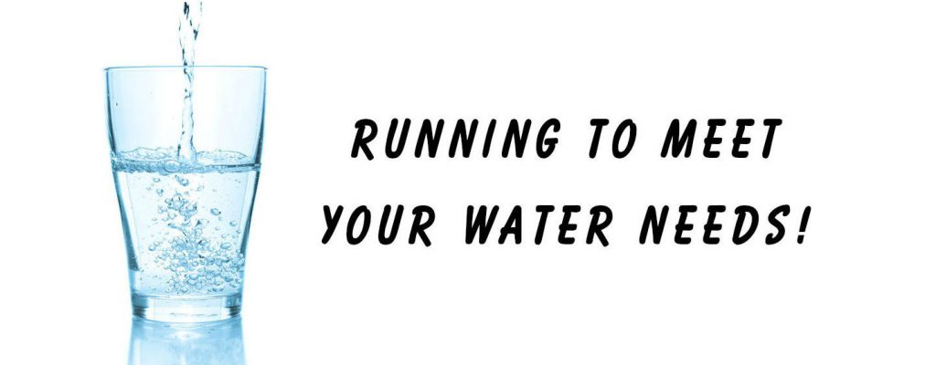 Glass of water and reads running to meet your water needs