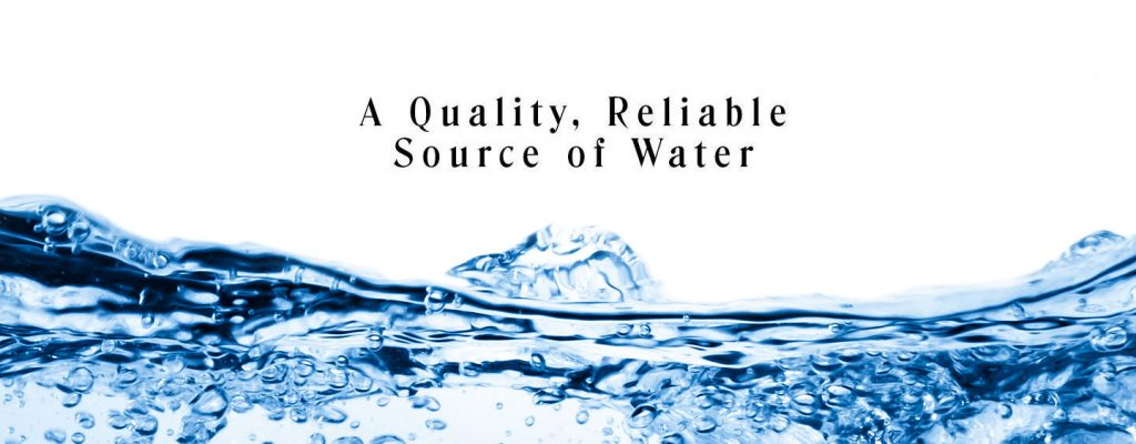 water and statement a quality, reliable source of water