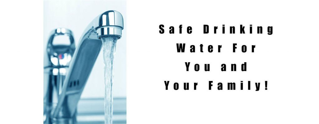 A running water tap and statement Safe Water For You and Your Family